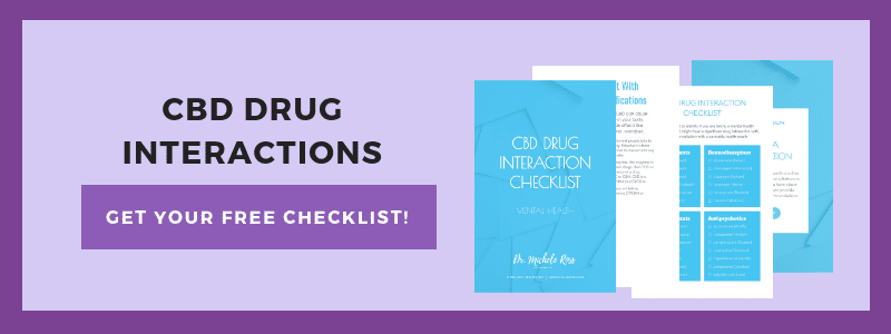 CBD Drug interactions for mental health medications checklist by dr. michele ross