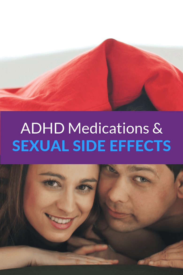 ADHD Medications and Sexual Side Effects