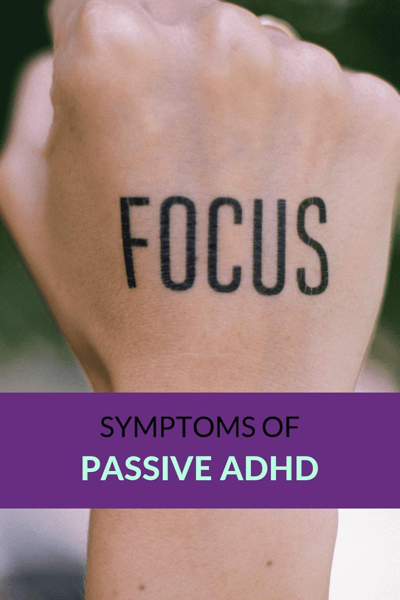 Symptoms of Passive ADD