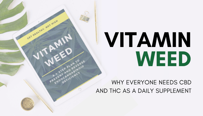 vitamin weed book why everyone needs cbd and thc as a daily supplement