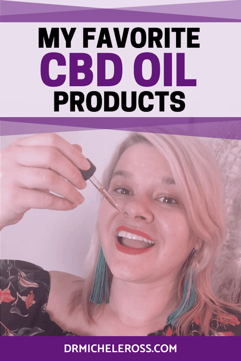 My Favorite CBD Oil Products