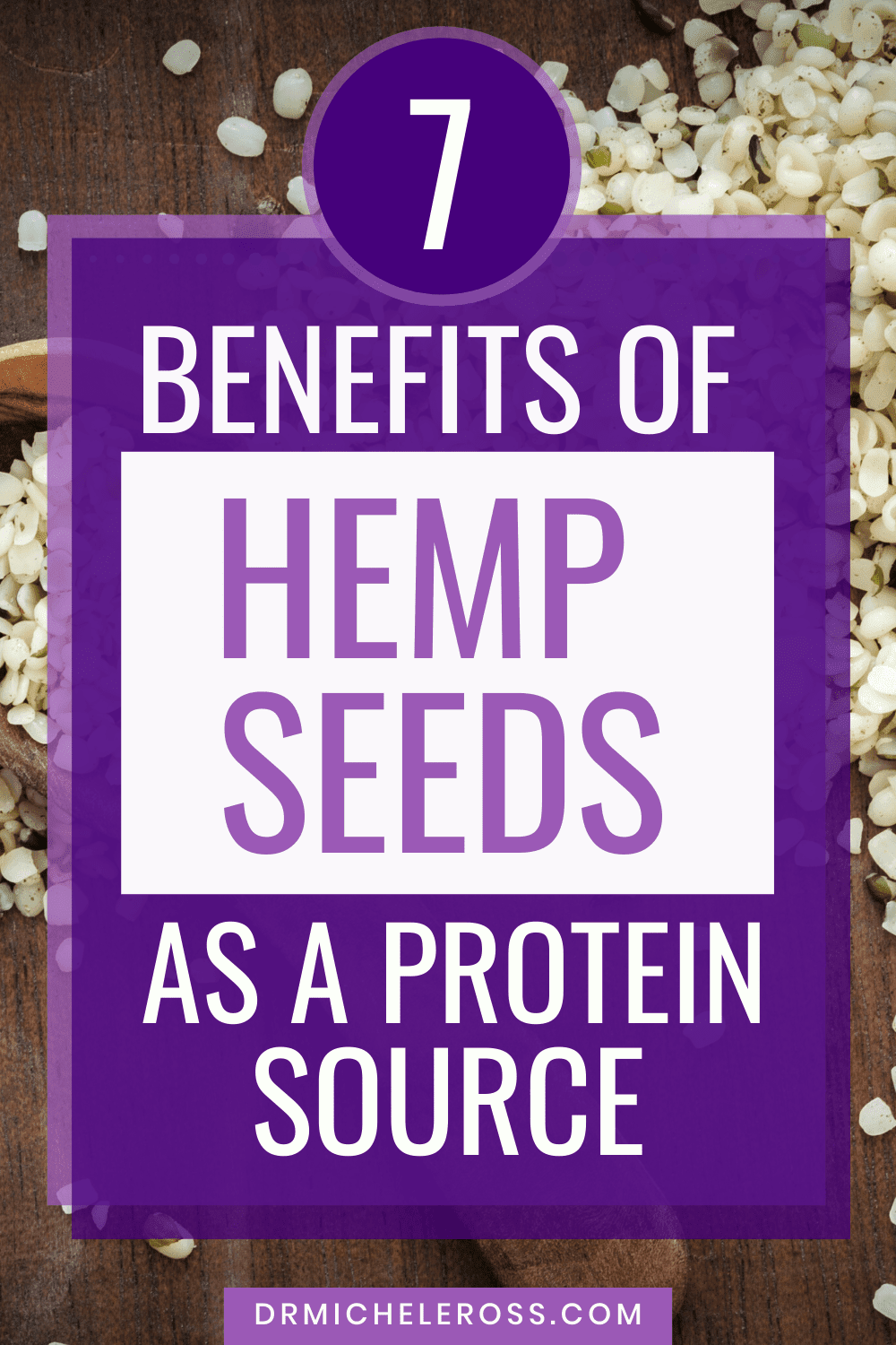 7 Benefits of Using Hemp Seeds for Protein