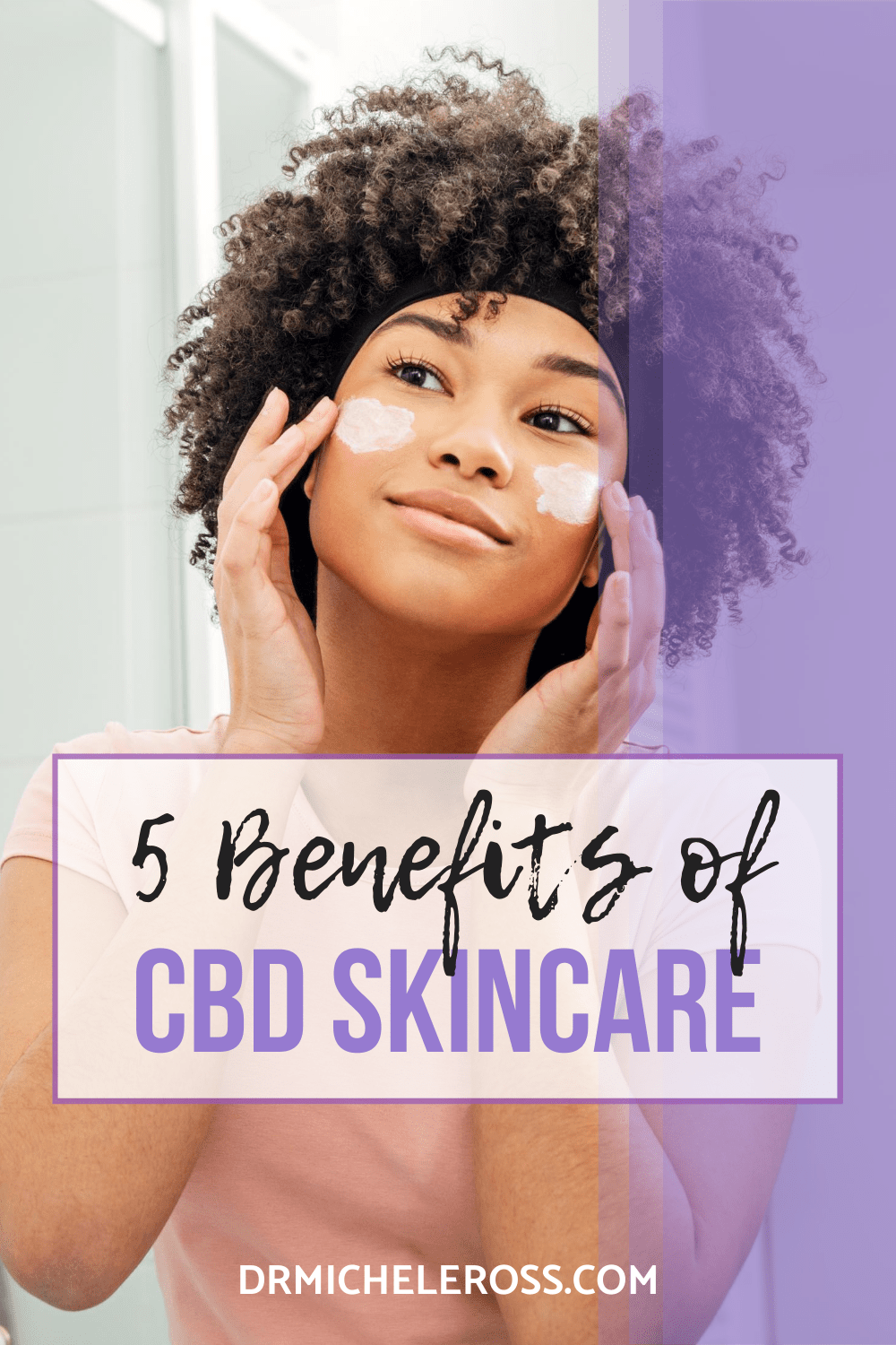 5 Benefits of CBD Skincare Products