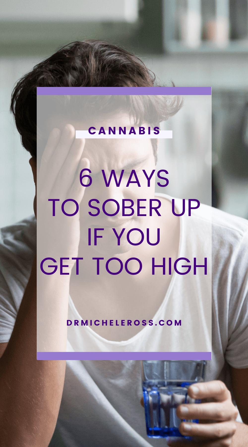 6 Ways To Sober Up If You Get Too High