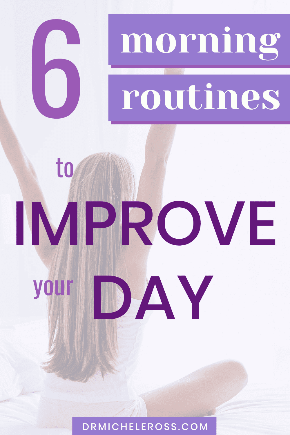 6 Morning Routines To Improve Your Day