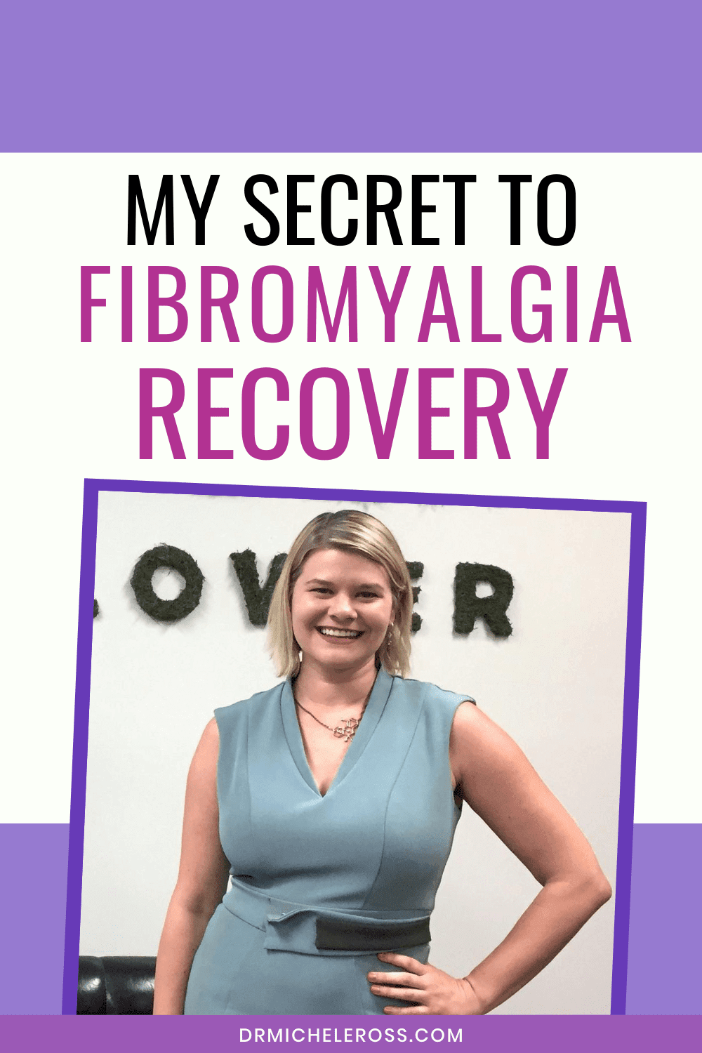 Do You Want To Know My Secret To Fibromyalgia Recovery?