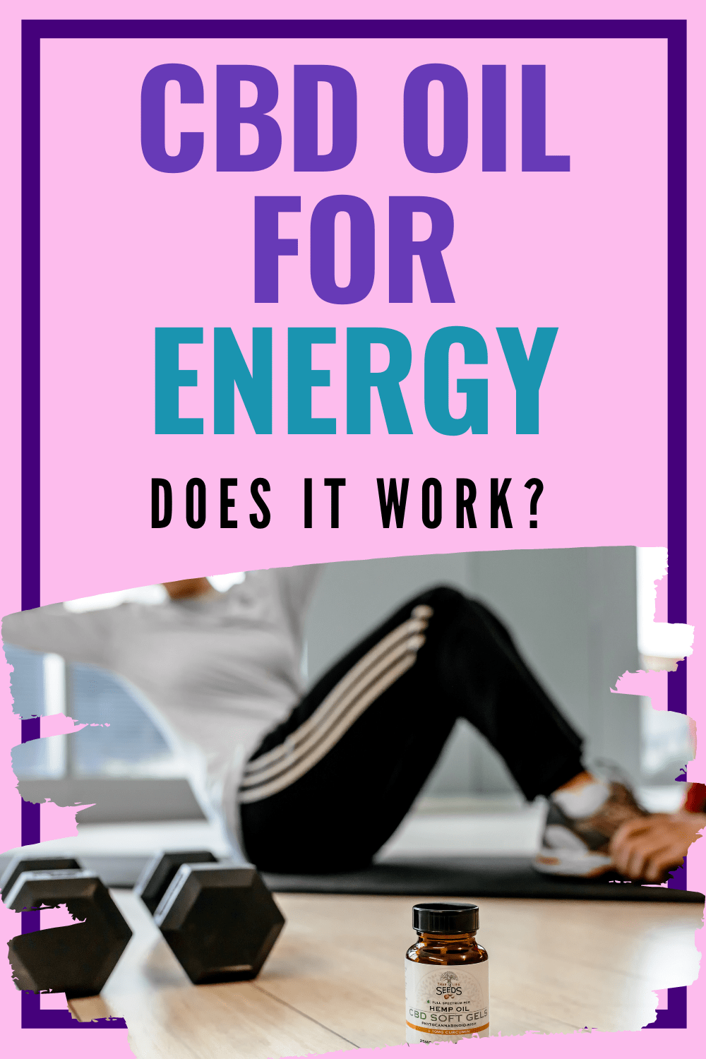 CBD Oil for Energy: Does It Help?