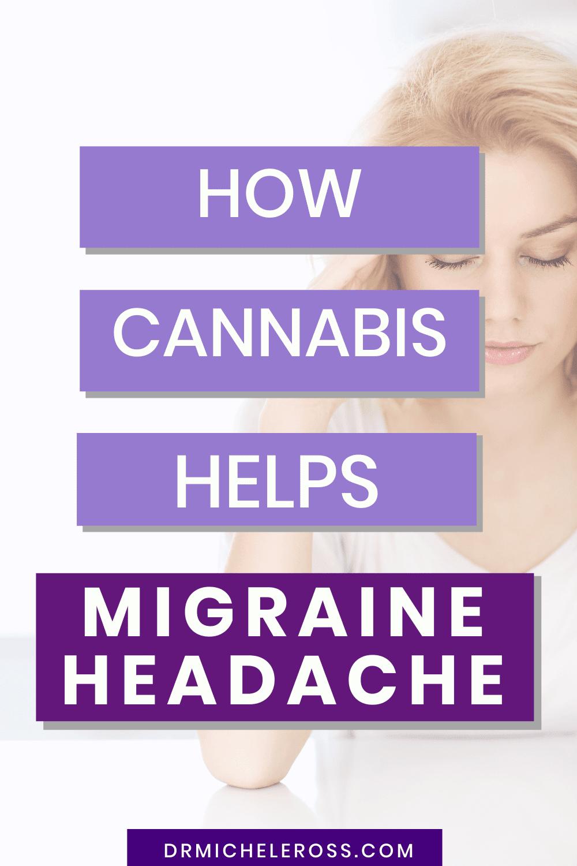 How Cannabis Helps Migraine Headache