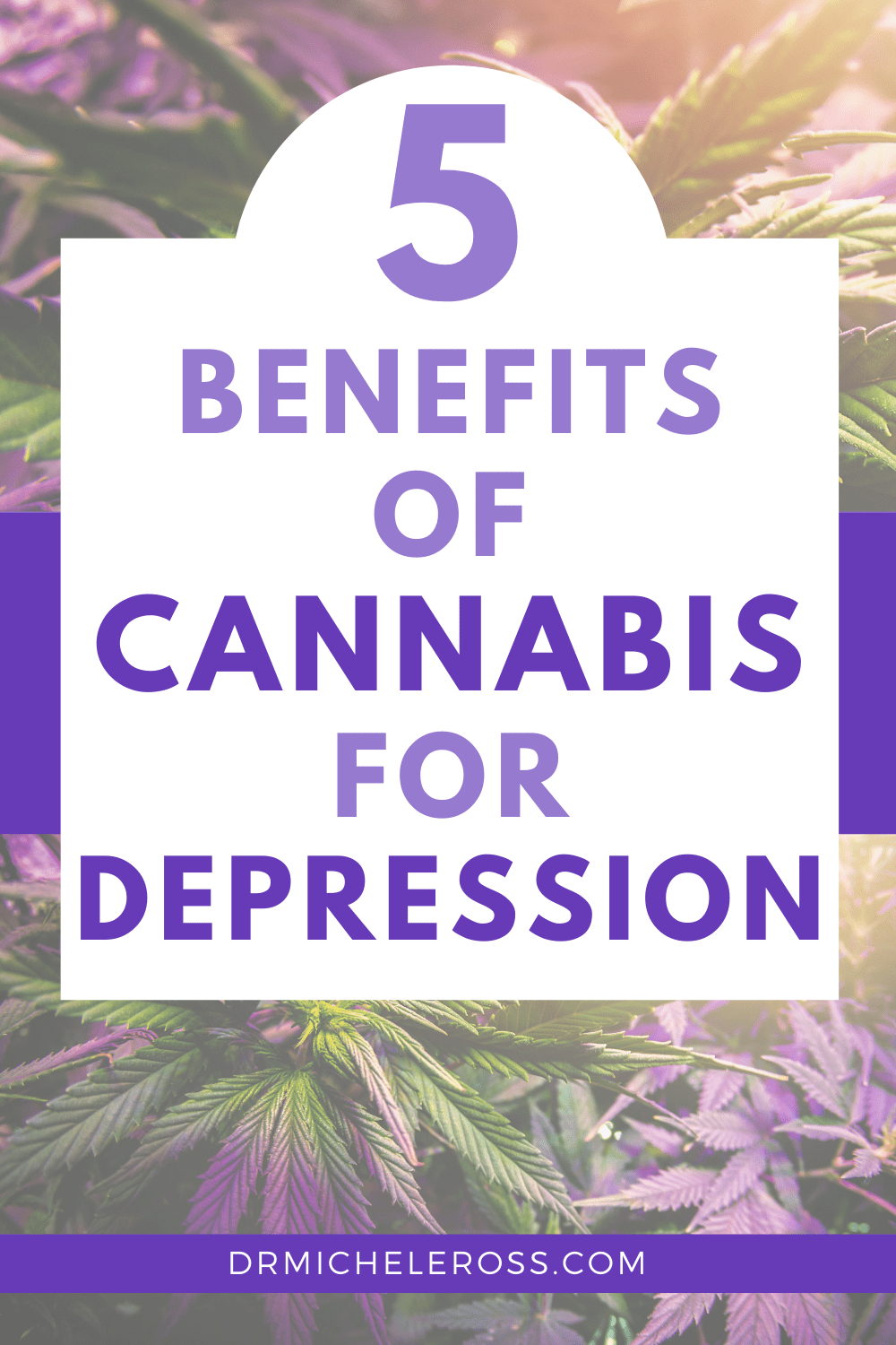 5 Benefits of Cannabis For Depression