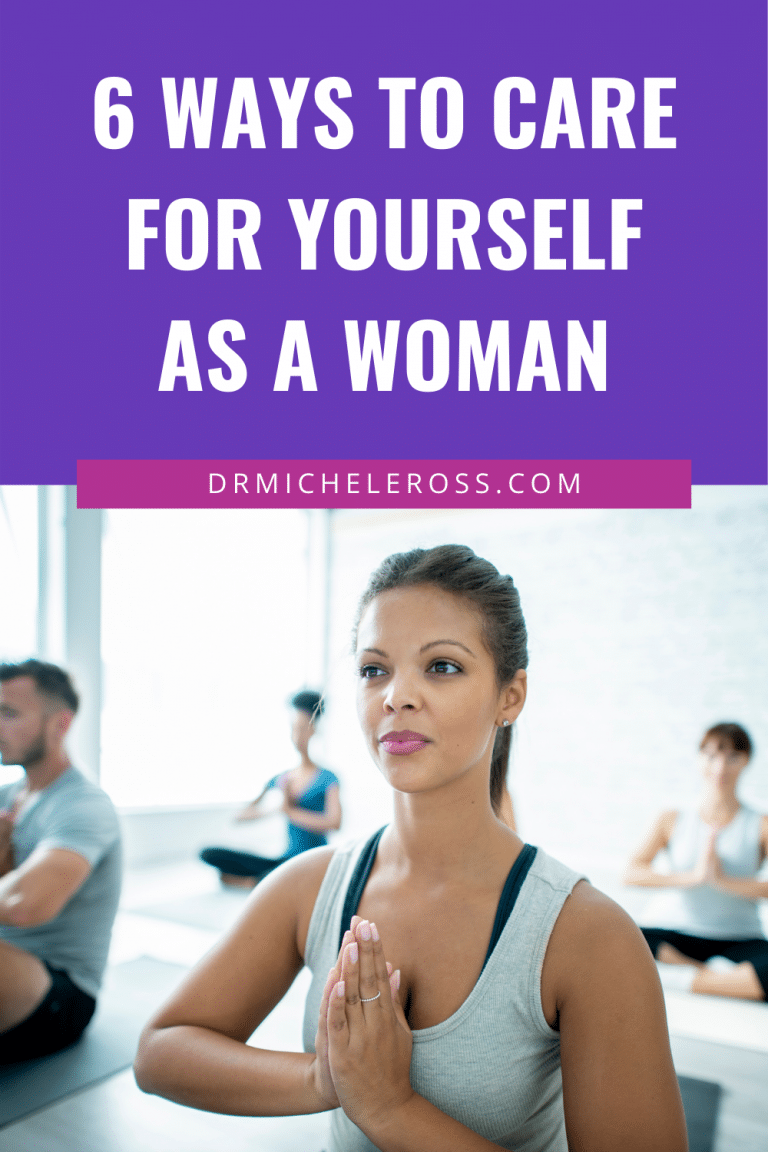 6 Ways To Care for Yourself as a Woman