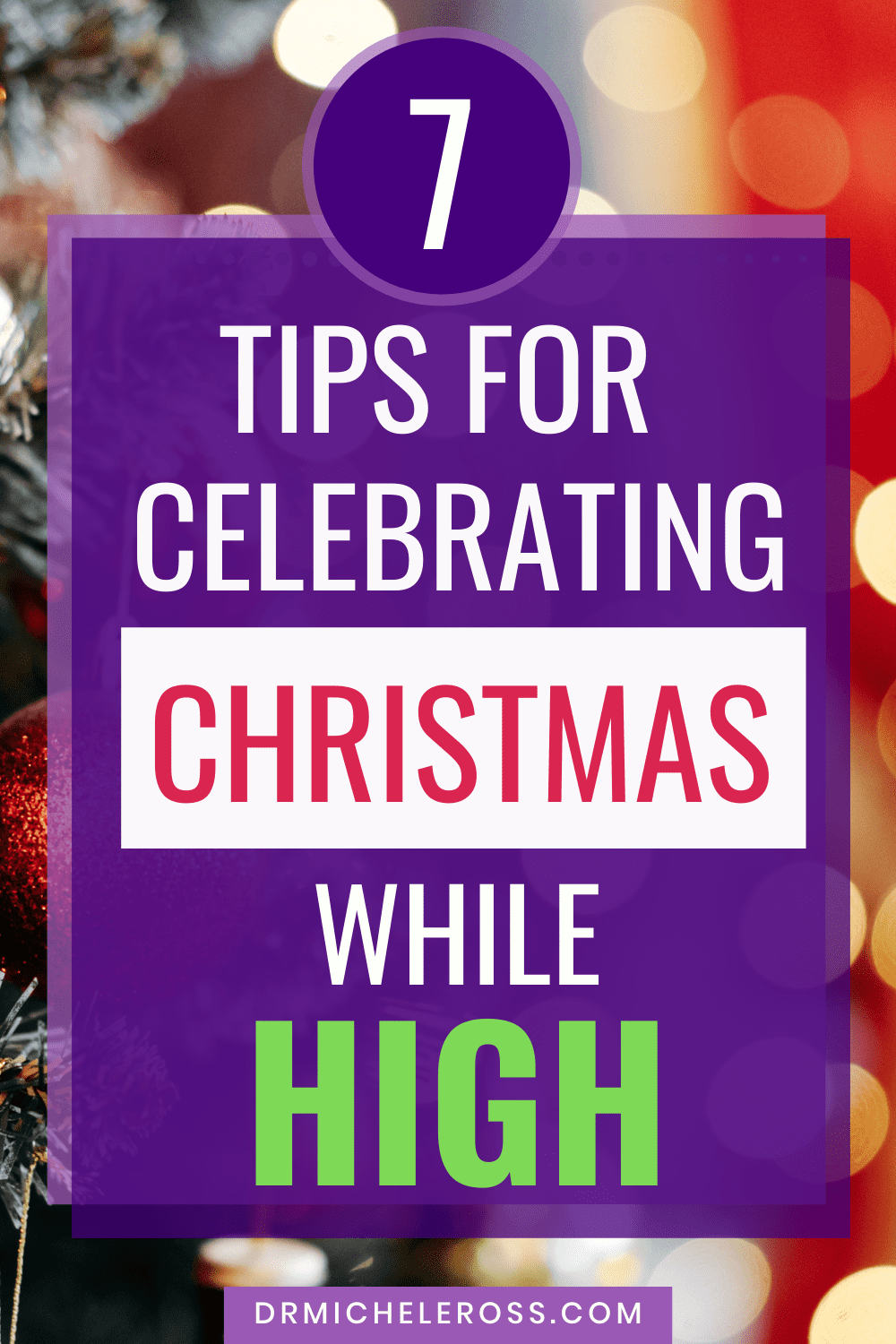 7 Tips For Celebrating Christmas While High