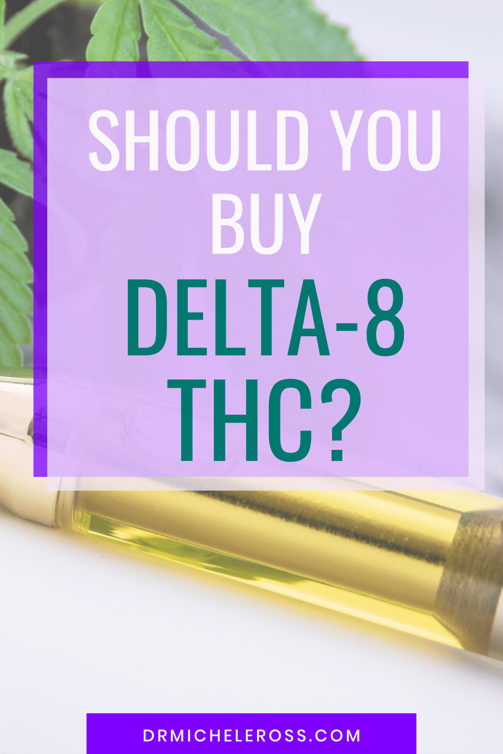 Should You Buy Delta-8 THC Products?